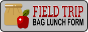 Field Trip Bag Lunch Form