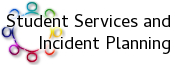 Student Services and Incident Planning