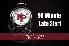 90 Minute Late Start