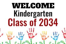 Welcome Kindergarten Class of 2034
